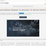 【残念】試行中のAutodesk RemakeがReCap Photoに移行!